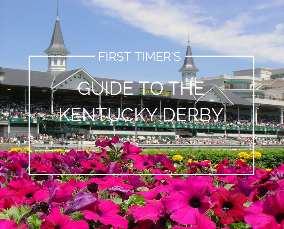 First Timer's Guide to the Kentucky Derby