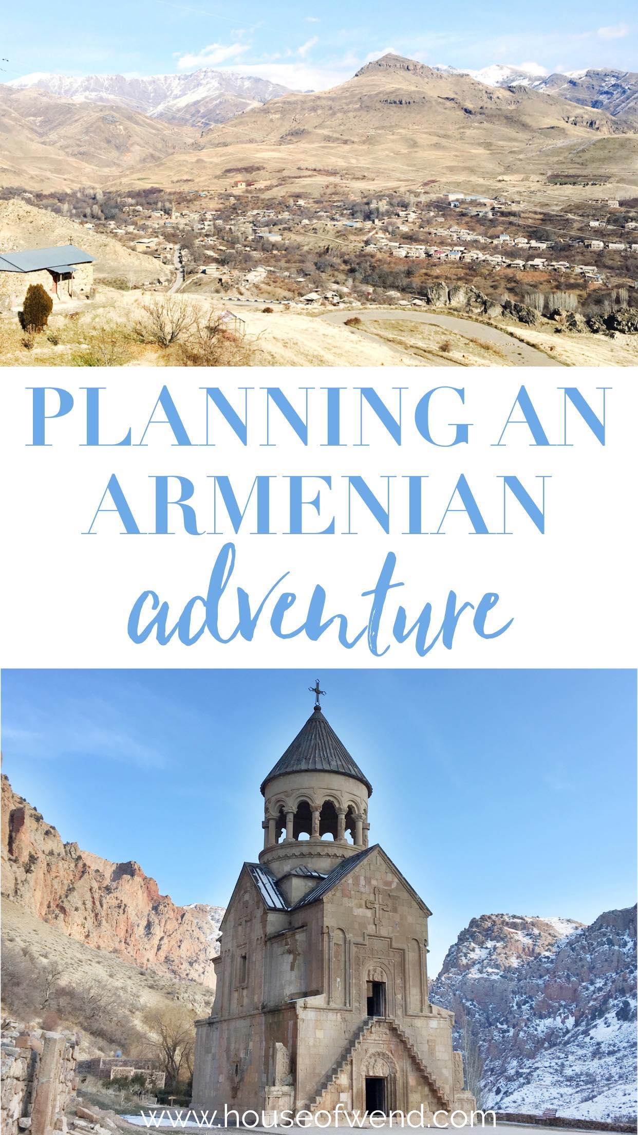 Tips for planning an Armenian Adventure